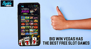 Big Win Vegas Has the Best Free Slot Games